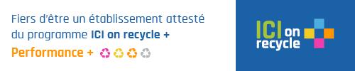 EnviroCompétences est fier d'annoncer l'obtention de l'attestation au niveau Performance +, reçue dans le cadre du programme ICI on recycle +