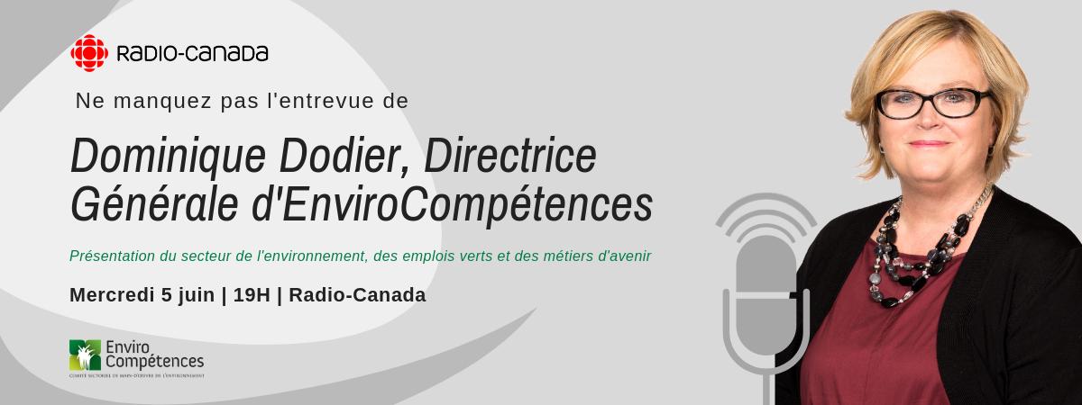 Ne manquez pas l'entrevue de Dominique Dodier à Radio-Canada !